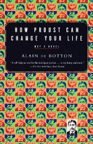 Alain de Botton – How Proust Can Change Your Life