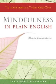 Bhante Gunaratana - Mindfulness in Plain English