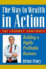 Brian Tracy – The Way to Wealth