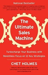 Chet Holmes - The Ultimate Sales Machine