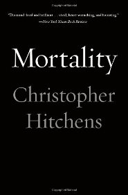 Christopher Hitchens – Mortality