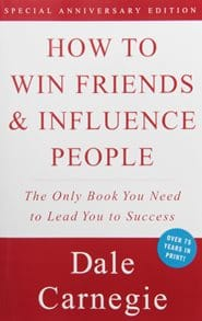 Dale Carnegie – How to Win Friends & Influence People