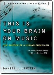 Daniel J. Levitin – This is Your Brain on Music