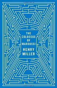 Henry Miller – The Colossus of Maroussi