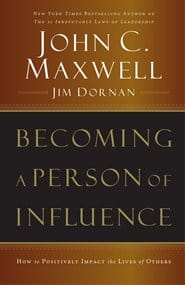 John C. Maxwell - Becoming a Person of Influence