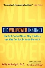 Kelly McGonigal - The Willpower Instinct