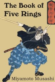 Musashi Miyamoto – The Book of Five Rings
