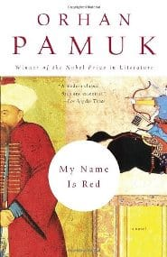 Orhan Pamuk – My Name Is Red