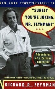 Richard P. Feynman - Surely You're Joking, Mr. Feynman