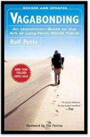 Rolf Potts Vagabonding An Uncommon Guide to the Art of Long-Term World Travel