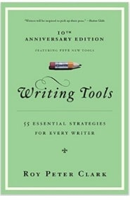 Roy Peter Clark - Writing Tools - 50 Essential Strategies for Every Writer
