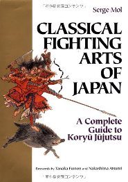 Serge Mol – Classical Fighting Arts of Japan