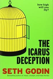 Seth Godin - The Icarus Deception