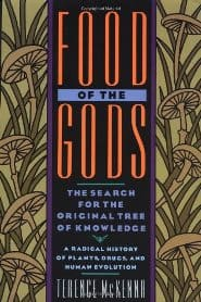 Terence McKenna – The Food of the Gods
