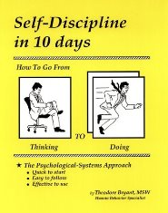 Theodore Bryant – Self-Discipline in 10 Days How to Go From Thinking to Doing