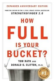 Tom Rath - How Full Is Your Bucket