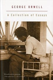 George Orwell - A collection of Essays
