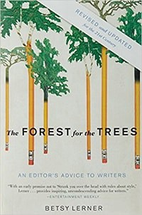 20. The Forest for the Trees - Betsy Lerner