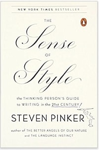 4. The Sense of Style The Thinking Person's Guide to Writing in the 21st Century -Steven Pinker