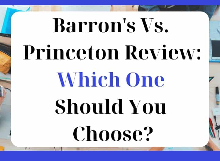 Barron's Vs  Princeton Review - Which One Should You Choose