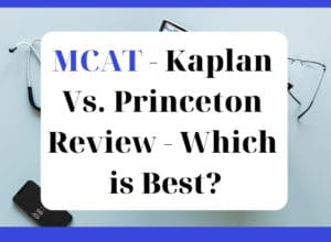 MCAT - Kaplan Vs. Princeton Review - Which is Best - featured graphic1