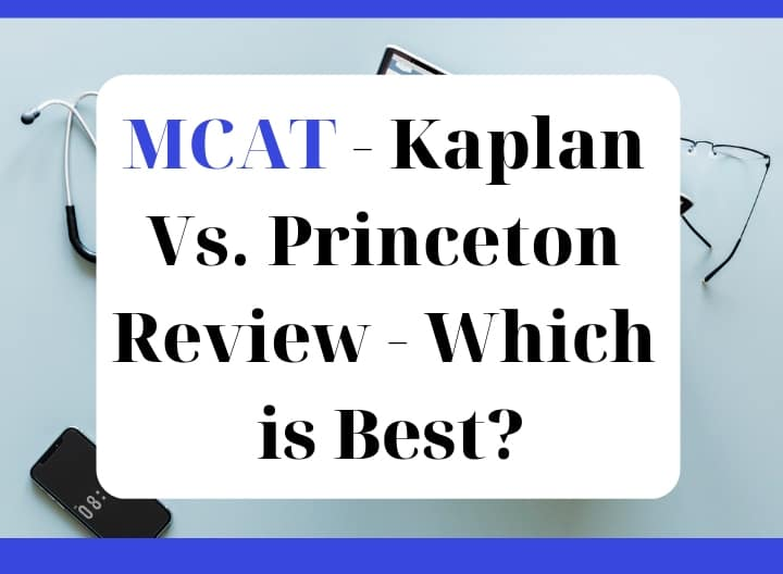 MCAT - Kaplan Vs  Princeton Review - Which is Best? | Rafal
