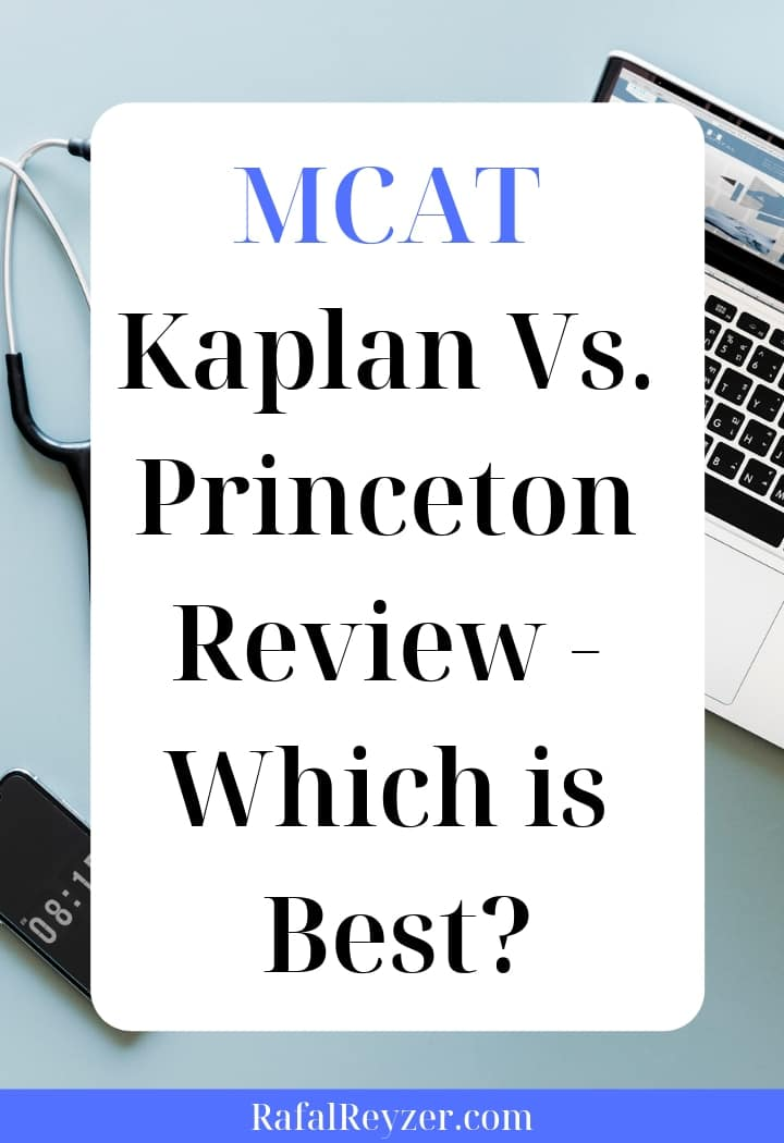 MCAT - Kaplan Vs. Princeton Review - Which is Best - pinnable graphic