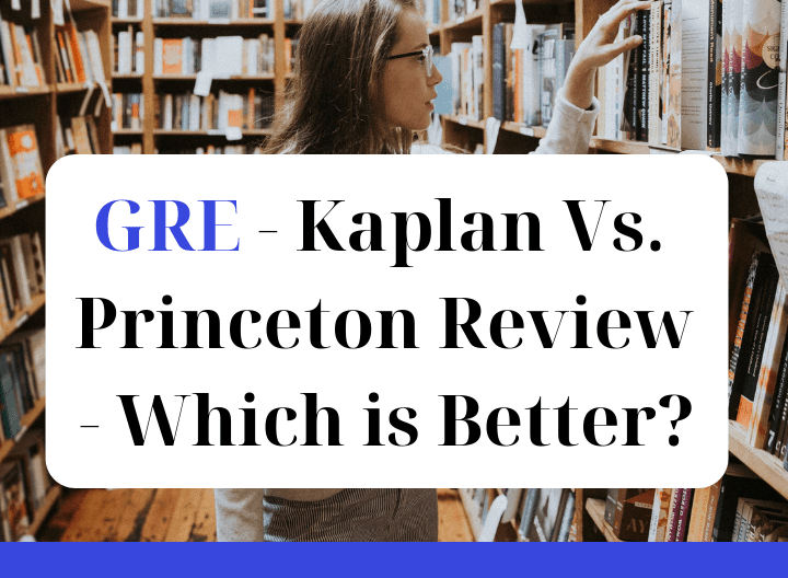 GRE - Kaplan Vs Princeton Review - Which is Better - featured graphic