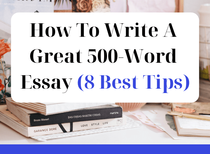 How to write a 500 word essay