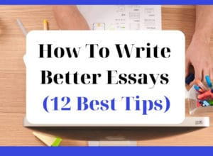 How To Write Better Essays 12 Best Tips - featured graphic