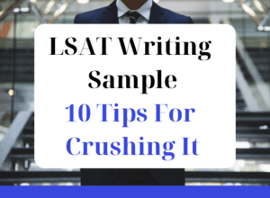 LSAT Writing Sample - 10 Tips For Crushing It featured graphic