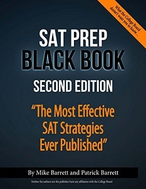 SAT Prep Black Book The Most Effective SAT Strategies Ever Published