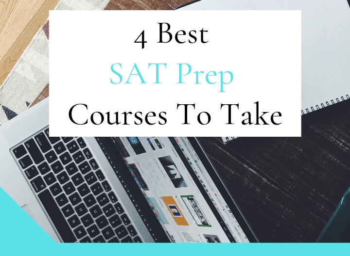 The 4 Best SAT Prep Courses To Take - featured graphic