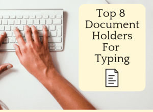 top 8 document holders for typing - featured graphic