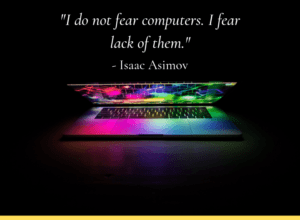 featured image with a tech related quote from isaac asimov