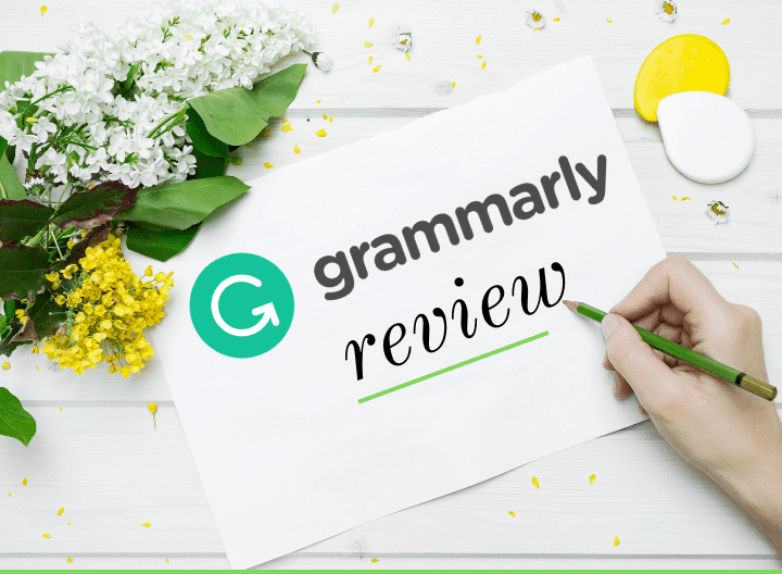 Proofreading Software Grammarly Review 2020