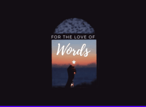 for the love of words - featured image