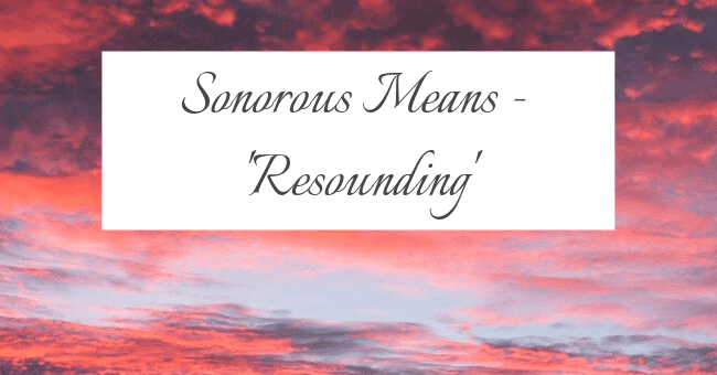 sonorous - Definition