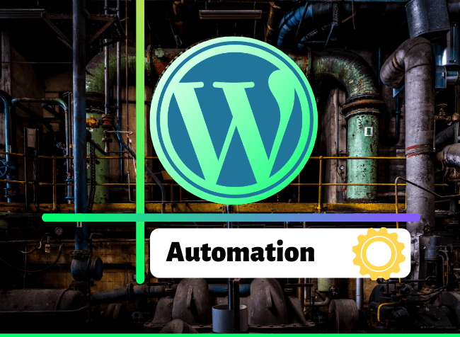 how to automate a wordpress blog - featured image